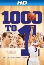 1000 to 1: The Cory Weissman Story (2014)