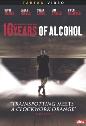 16 Years of Alcohol (2003)
