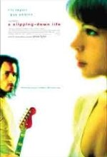 A Slipping-Down Life (1999)