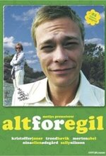 Alt for Egil (This is the Song you Need) (2004)