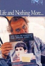 And Life Goes on... (Life, and Nothing More...) (1992)