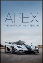 Apex: The Story of the Hypercar (2016)