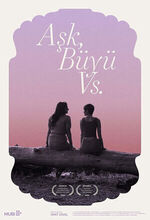 Ask, Buyu vs (Love, Spells and All That) (2019)