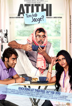 Atithi Tum Kab Jaoge? (Dear Guest, When Will You Leave?) (2010)