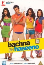 Bachna Ae Haseeno (Watch Out Ladies) (2008)
