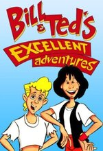 Bill & Ted's Excellent Adventures (1990 - 1991)