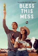 Bless This Mess (2019 - )