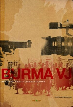 Burma VJ: Reporter i et lukket land (Burma VJ: Reporting from a Closed Country) (2008)