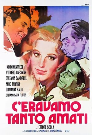 C'eravamo tanto amati (We All Loved Each Other So Much) (1974)