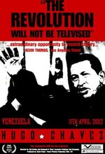 Chavez: Inside the Coup (The Revolution Will Not Be Televised) (2003)