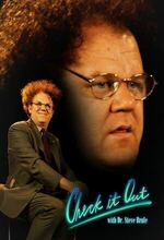 Check It Out! with Dr. Steve Brule (2010 - 2017)