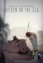 Chicken or the Egg (2013)