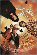 Clay Pigeons (1998)
