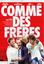 Comme des frères (Just Like Brothers) (2012)