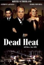 Dead Heat (I Fought the Law) (2002)
