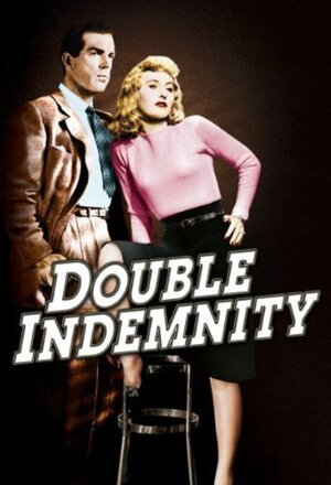Çifte Tazminat (Double Indemnity) (1944)