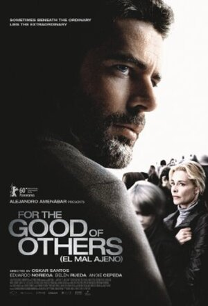 El mal ajeno (For the Good of Others) (2010)