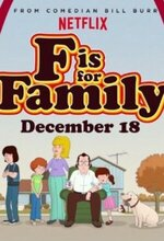 F is for Family (2015 - )