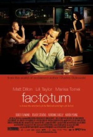 Factotum (Factotum: A Man Who Performs Many Jobs) (2005)