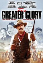 For Greater Glory: The True Story of Cristiada (Outlaws) (2012)