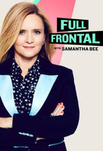 Full Frontal with Samantha Bee (2016 - )