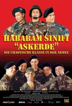 Hababam Sınıfı Askerde (The Chaos Class in the Military) (2005)