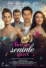 Her Sey Seninle Güzel (Everything Is Beautiful with You) (2018)