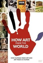 How Art Made the World (2005)