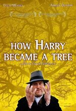 How Harry Became a Tree (Bitter Harvest) (2001)