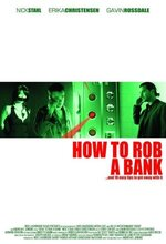 Banka Soygunu (How to Rob a Bank (and 10 Tips to Actually Get Away with It)) (2007)