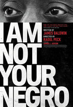 I Am Not Your Negro (Remember This House) (2016)