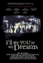 I'll See You in My Dreams (2003)