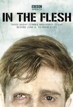 In the Flesh (2013 - 2014)