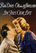 Ask yarisi (In This Our Life) (1942)