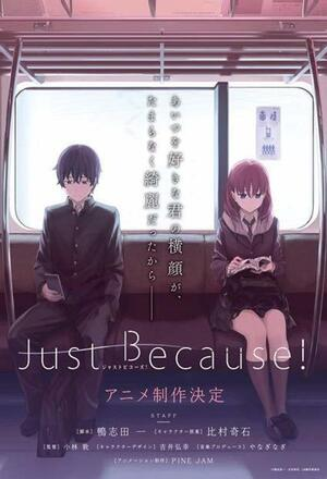 Just Because (2017 - )