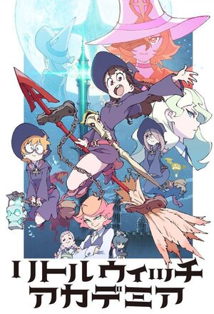 Little Witch Academia (2017)