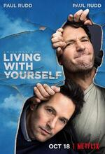 Living with Yourself (2019 - )