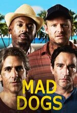 Mad Dogs (2015 - 2016)