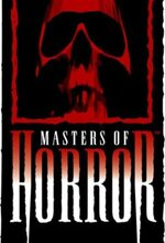 Masters of Horror (2005 - 2007)