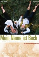Mein Name ist Bach (My Name Is Bach) (2003)