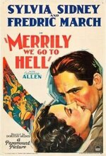 Merrily We Go to Hell (1932)