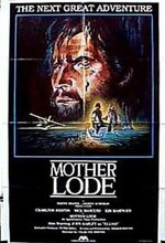 Mother Lode (1982)