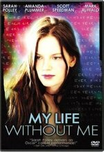 My Life Without Me (2003)