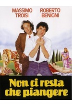 Non ci resta che piangere (Nothing Left to Do but Cry) (1984)