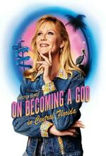 On Becoming a God in Central Florida (2019 - )