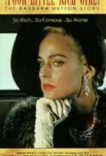Poor Little Rich Girl: The Barbara Hutton Story (1987)