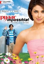 Pyaar Impossible! (Love Impossible!) (2010)