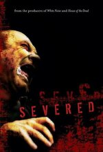 Severed (Severed: Forest of the Dead) (2005)