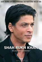Shah Rukh Khan: In Love with Germany (2008)