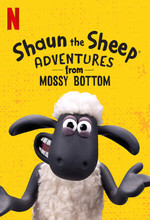 Shaun the Sheep: Adventures from Mossy Bottom (2020 - )